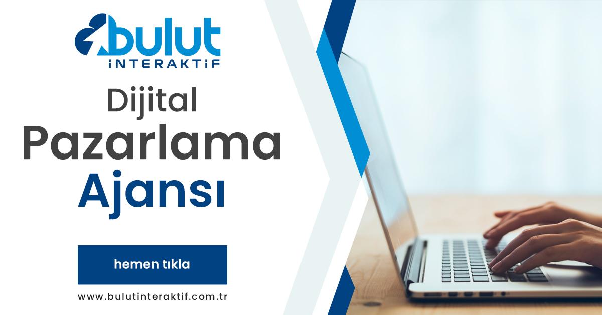 Ankara Web Tasarım Şirketleri: Bulut İnteraktif